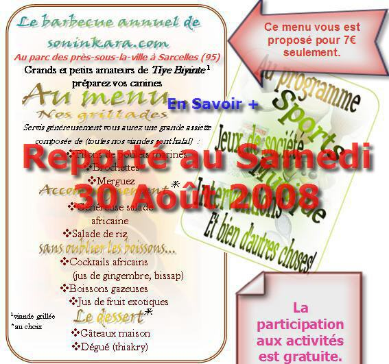 Ne ratez pas cet événement annuel - au Barbecue annuel de Soninkara 2008 - Entrée libre - Cliquez pour en savoir +