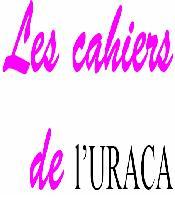 Les cahiers de l'URACA