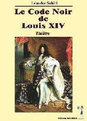 Le code Noir de Louis XIV