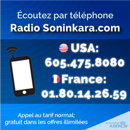 Ecoutez la radio Soninkara.com en direct par téléphone en appelant au +1 415 325 07 17 (Numéro fixe des USA) gratuit dans la plupart des offres illimitées sur AudioNow