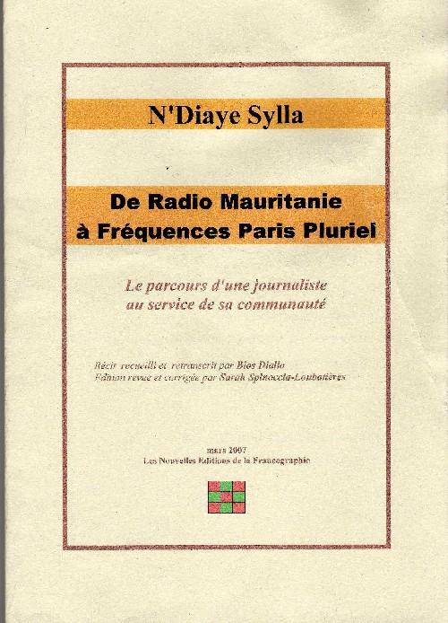 n u0026 39 diaye sylla  de radio mauritanie  u00e0 fr u00e9quence paris plurielle